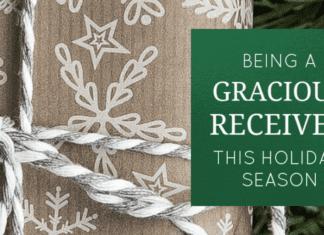 Gracious Receiver This Holiday Season