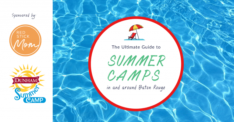 The Ultimate Guide to Baton Rouge Summer Camps