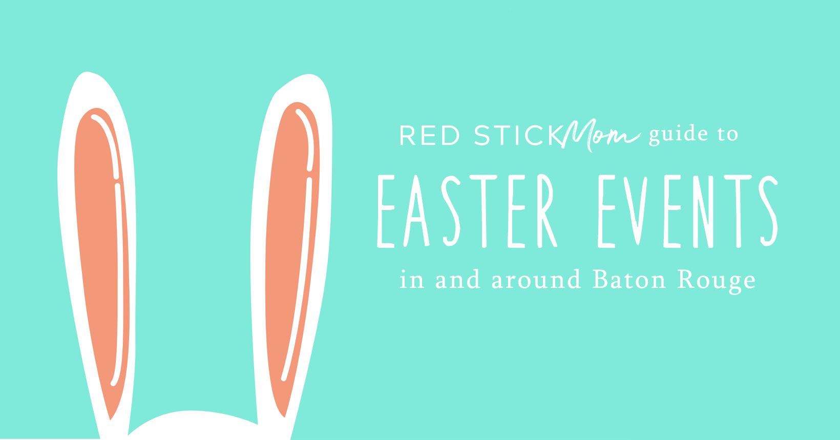 Christmas Events In Baton Rouge 2020 2020 Guide to Easter Events in Baton Rouge