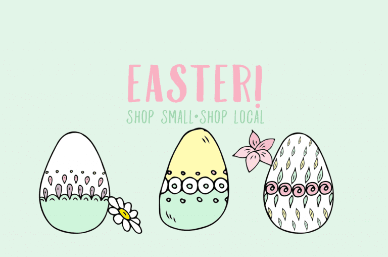 Shop Local: Easter Edition