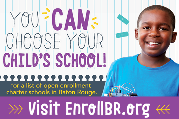 Find a Baton Rouge charter school that is right for me.
